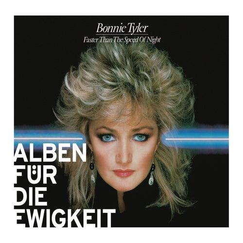 Faster Than the Speed of Night (Alben für die Ewigkeit) von Bonnie Tyler