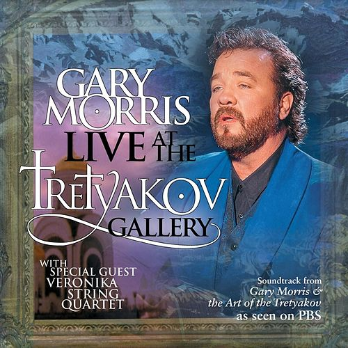 Live At The Tretyakov Gallery von Gary Morris