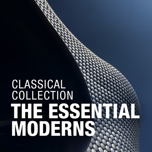 Classical Collection: The Essential Moderns fra Various Artists