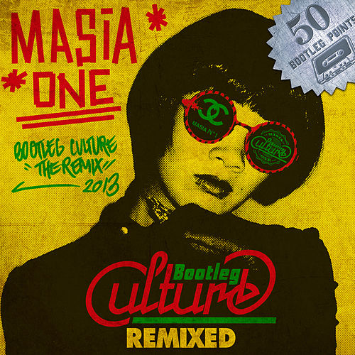 Bootleg Culture by Masia One
