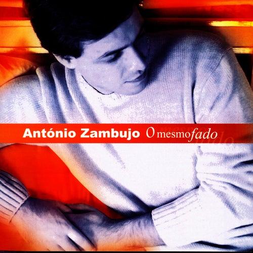 O Mesmo Fado von António Zambujo