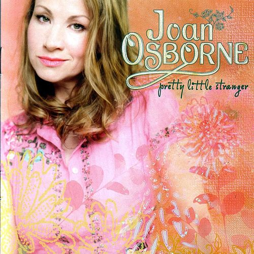 Pretty Little Stranger de Joan Osborne