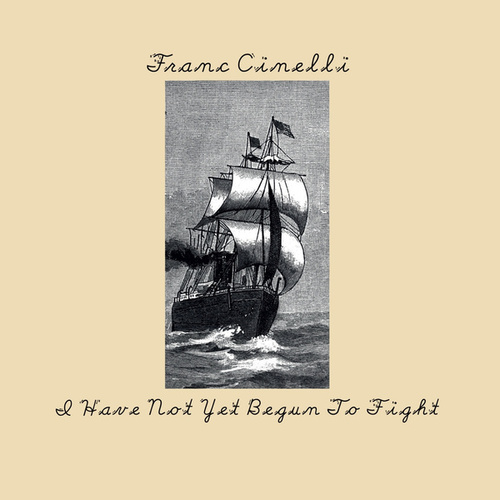 I Have Not yet Begun to Fight by Franc Cinelli