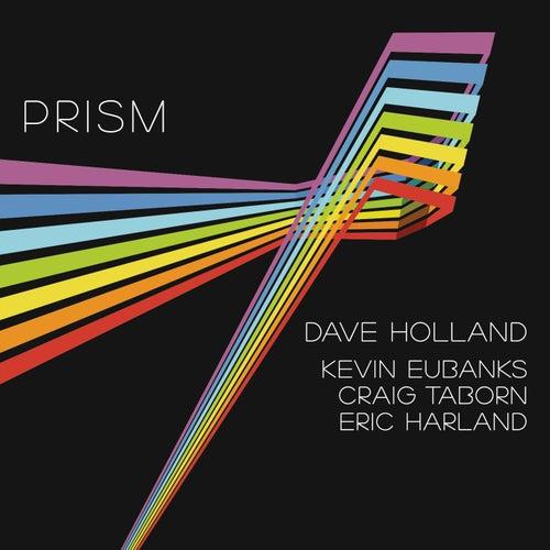 Prism von Dave Holland