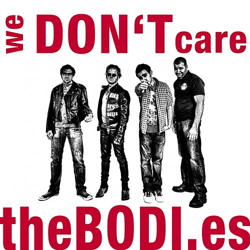 We Don't Care by The Bodies