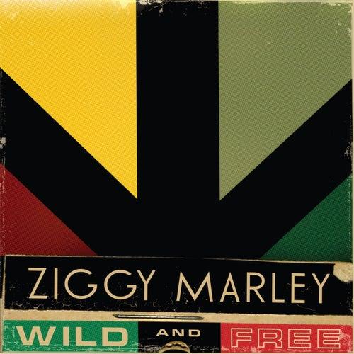 Wild and Free von Ziggy Marley