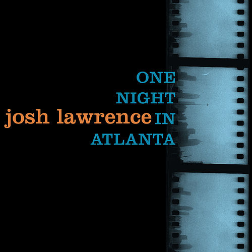 One Night in Atlanta by Josh Lawrence