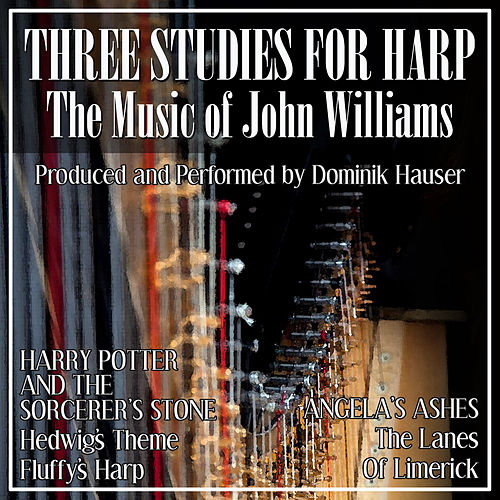 Three Studies for Harp: The Music of John Williams by Dominik Hauser