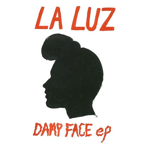 Damp Face EP by La Luz