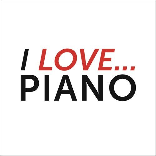 I love Piano de Various Artists