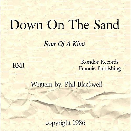 Down On The Sand von Four Of A Kind