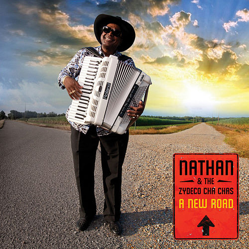 A New Road by Nathan & The Zydeco Cha Chas