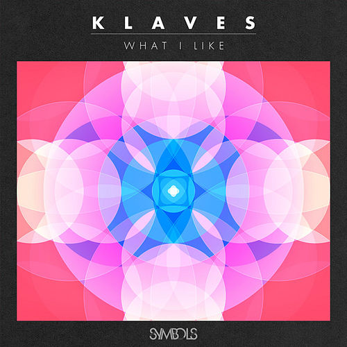 What I Like by Klaves