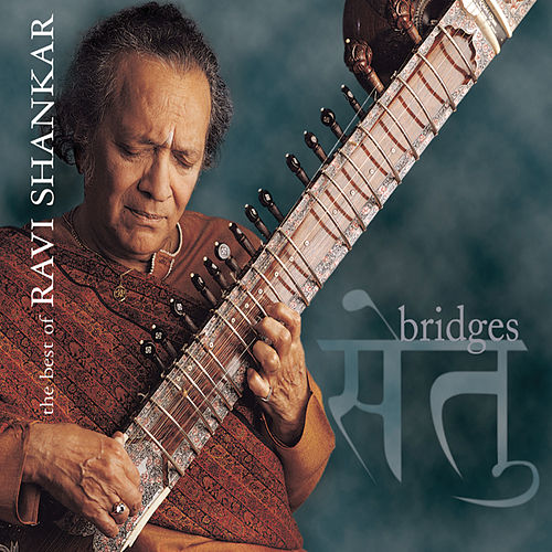 Bridges: The Best of the Private Music Recordings by Ravi Shankar