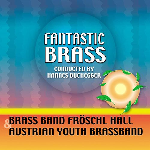 Fantastic Brass by Various Artists