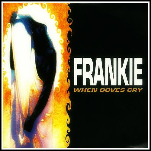 When Doves Cry by Frankie