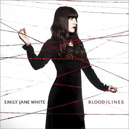 Blood / Lines by Emily Jane White