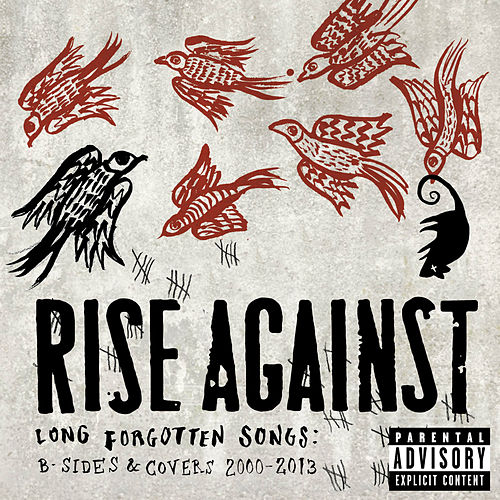 Long Forgotten Songs: B-Sides & Covers 2000-2013 by Rise Against
