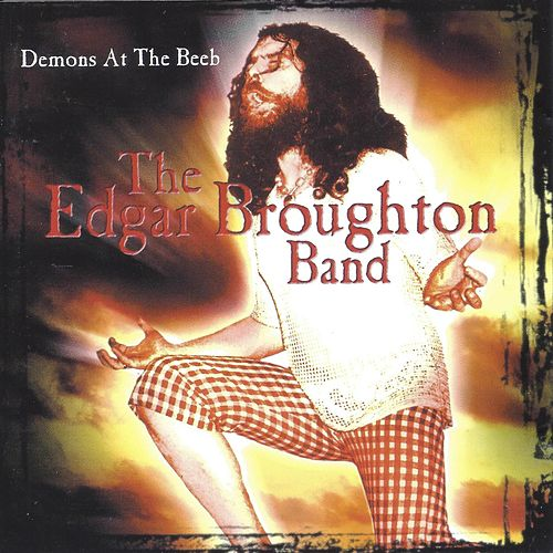Demons at the Beeb de Edgar Broughton Band