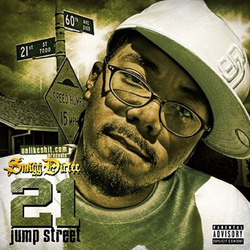 21 Jump Street by Smigg Dirtee