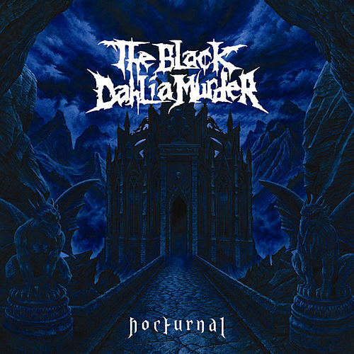 Nocturnal by The Black Dahlia Murder