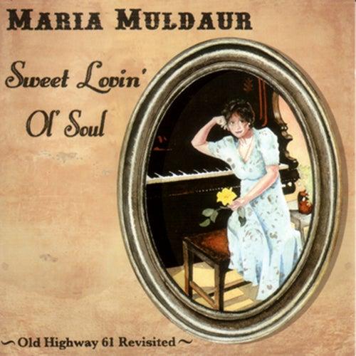 Sweet Lovin' Old Soul von Maria Muldaur