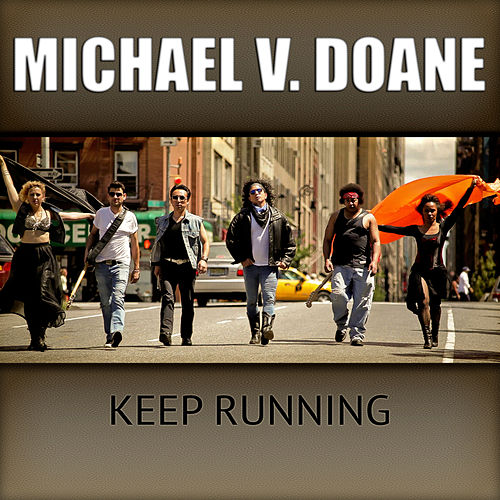 Keep Running by Michael V. Doane