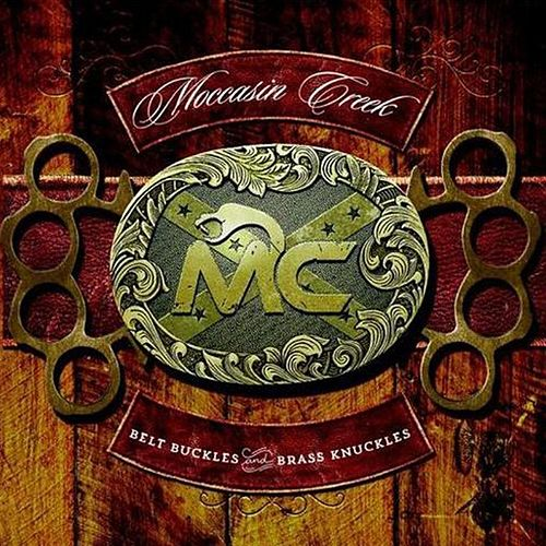 Belt Buckles and Brass Knuckles di Moccasin Creek
