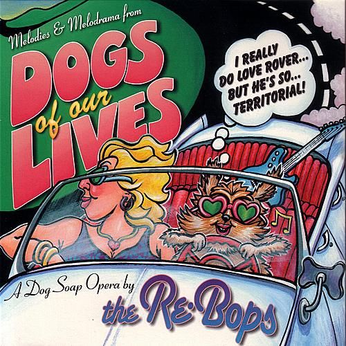Dogs of Our Lives de The Re-Bops