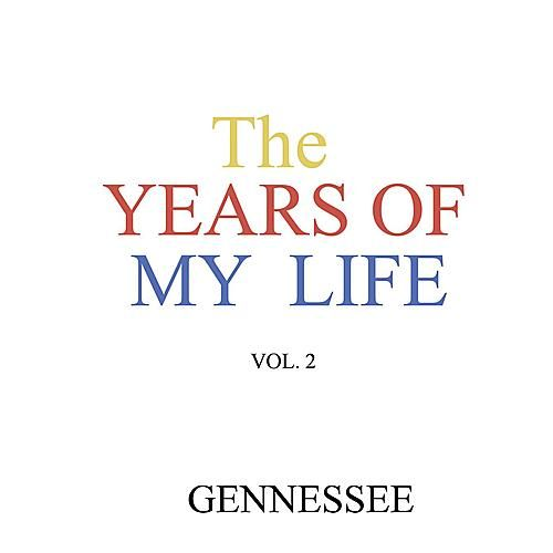 The Years of My Life Vol. 2 by Gennessee