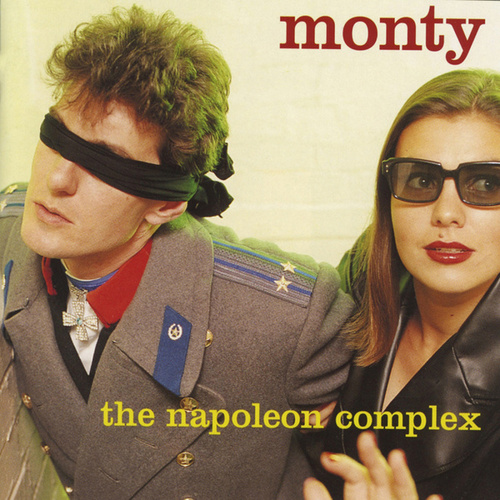 The Napoleon Complex by Monty
