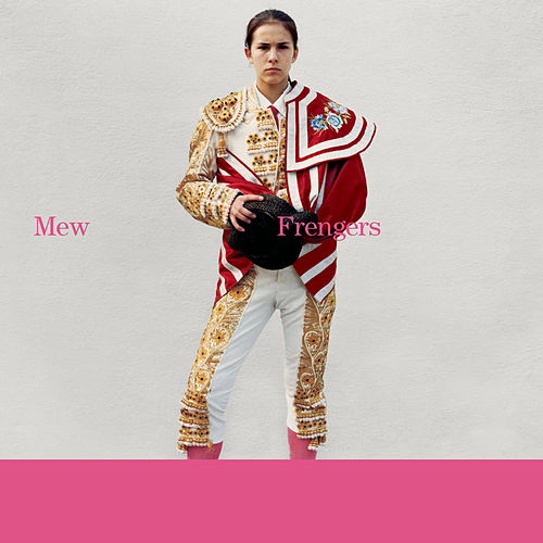 Frengers: Not Quite Friends But Not Quite Strangers by Mew