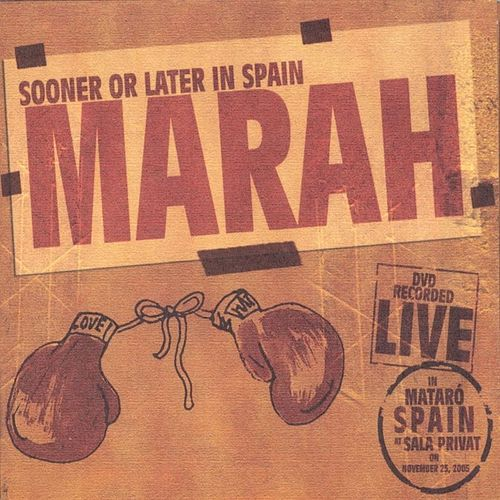 Sooner Or Later In Spain by Marah