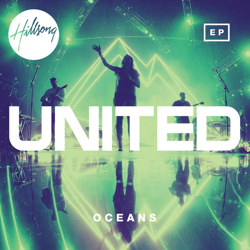 Oceans by Hillsong UNITED