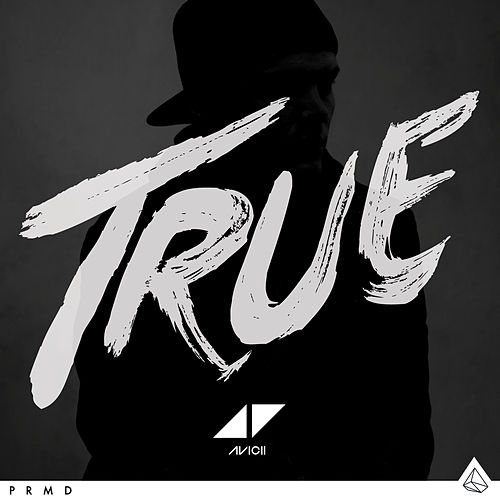 True by Avicii