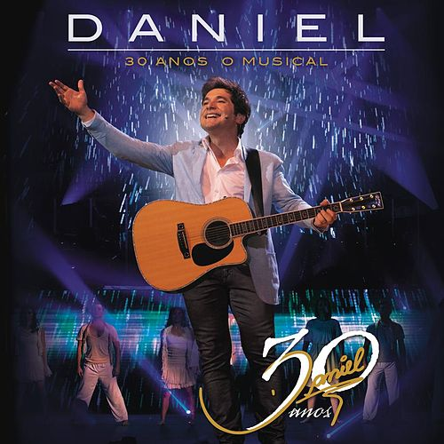 Daniel 30 Anos 'O Musical' von Various Artists