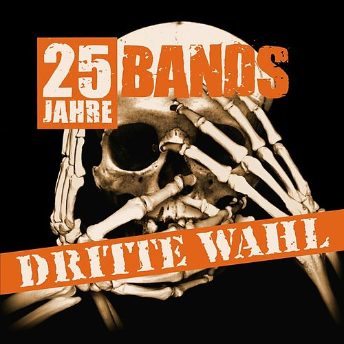 Dritte Wahl: 25 Jahre - 25 Bands by Various Artists