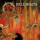 Hell Awaits by Slayer