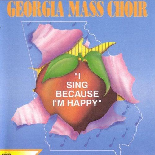 I Sing Because I'm Happy by Georgia Mass Choir
