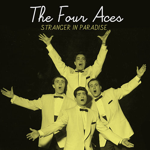 Stranger in Paradise by Four Aces