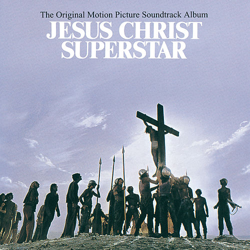 Jesus Christ Superstar by Andrew Lloyd Webber