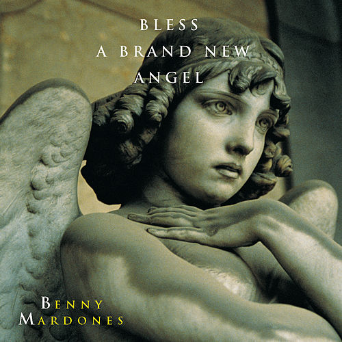 Bless A Brand New Angel de Benny Mardones