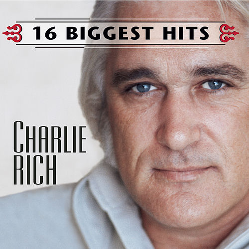 16 Biggest Hits by Charlie Rich