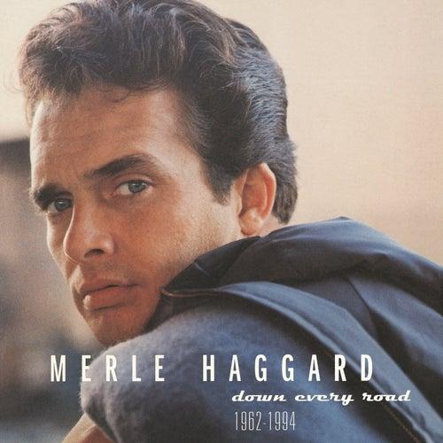 Down Every Road 1962-1994 von Merle Haggard