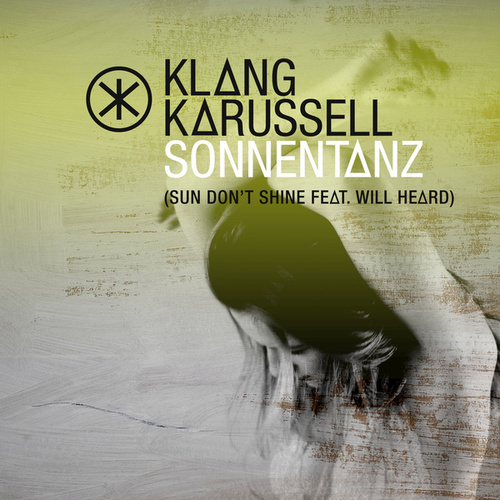 Sonnentanz (Sun Don't Shine) (Remix EP) von Klangkarussell