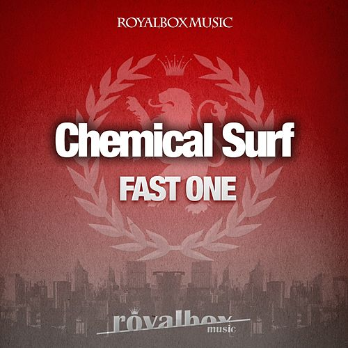 Fast One - Single von Chemical Surf
