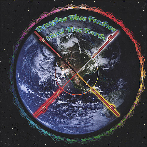 Heal The Earth von Douglas Blue Feather