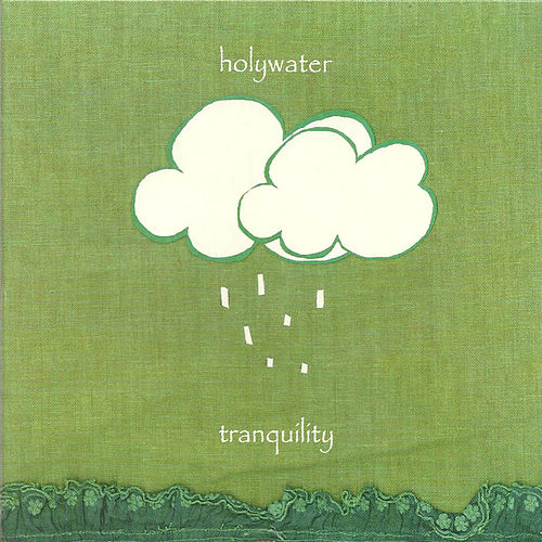 Tranquility de Holywater