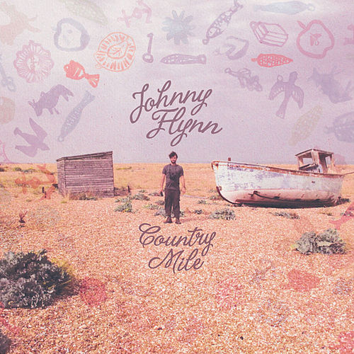 Country Mile by Johnny Flynn