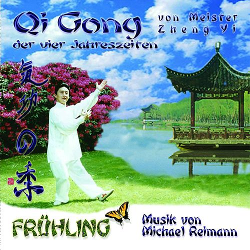 Music for Qi Gong and Meditation (Four Seasons - Spring) von Michael Reimann